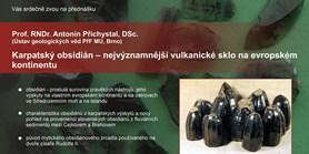 Karpatský obsidián – nejvýznamnější vulkanické sklo na evropském kontinentu