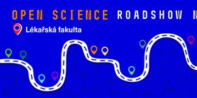 Open Science Roadshow na Lékařské fakultě MU