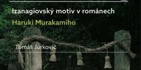 Kniha: Izanagiovský motiv v románech Haruki Murakamiho
