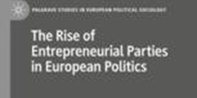 The Rise of Entrepreneurial Parties in European Politics