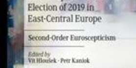 The European Parliament Elections of 2019 in East Central Europe. Second-Order Euroscepticism