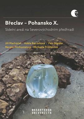 Břeclav – Pohansko X. Sídelní areál na Severovýchodním předhradí. Archeologické výzkumy vletech 2008–2016