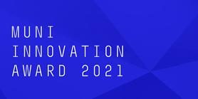 MUNI Innovation Award: Nominace spuštěna