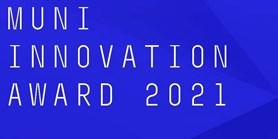 MUNI Innovation Award 2021