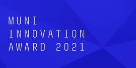 Nominate your colleagues and students for the MUNI Innovation Award 2021