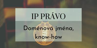 Seriál oIP právu: Doménová jména aknow-how