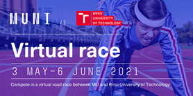 Compete in a virtual road race between MU and Brno University of Technology