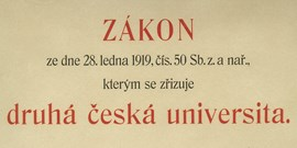 Od vzniku ČSR k zákonu o druhé české univerzitě