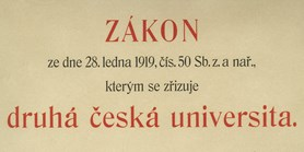 From independent Czechoslovakia to the act establishing the second Czech university